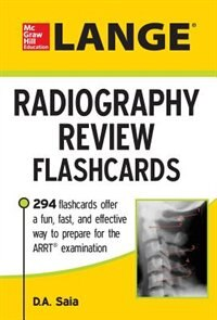 Book Lange Radiography Review Flashcards by D.A. Saia