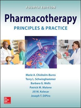 Book Pharmacotherapy Principles and Practice, Fourth Edition by Marie A. Chisholm-burns