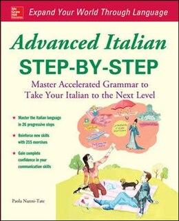 Book Advanced Italian Step-by-Step by Paola Nanni-Tate