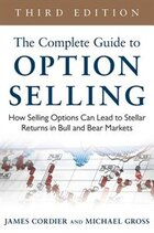 The Complete Guide to Option Selling: How Selling Options Can Lead to Stellar Returns in Bull and…