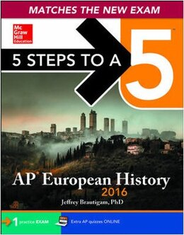 Book 5 Steps to a 5 AP European History 2016 Edition by Jeffrey Brautigam