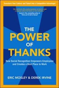 Book The Power of Thanks: How Social Recognition Empowers Employees and Creates a Best Place to Work by Eric Mosley