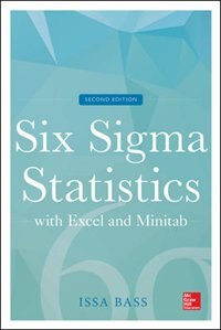 Book Six Sigma Statistics with Excel and Minitab, Second Edition by Issa Bass