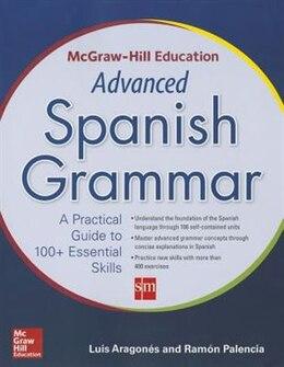 Book McGraw-Hill Education Advanced Spanish Grammar by Luis Aragones