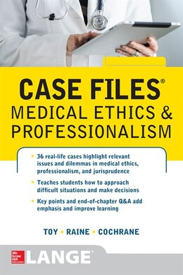 Book Case Files Medical Ethics and Professionalism by Eugene Toy