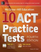 McGraw-Hill Education 10 ACT Practice Tests, Fourth Edition
