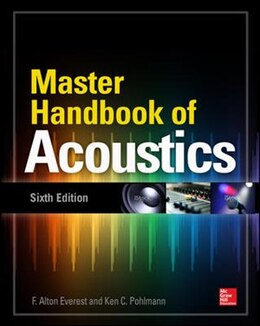 Book Master Handbook of Acoustics, Sixth Edition by F. Alton Everest