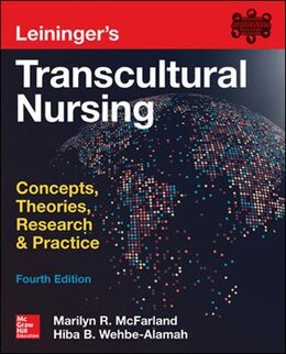 Book Leininger's Transcultural Nursing: Concepts, Theories, Research & Practice, Fourth Edition by Marilyn R. McFarland