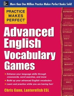 Book Practice Makes Perfect Advanced English Vocabulary Games by Chris Gunn