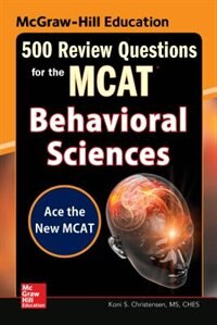 Book McGraw-Hill Education 500 Review Questions for the MCAT: Behavioral Sciences by Koni S. Christensen