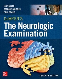 Book DeMyer's The Neurologic Examination: A Programmed Text, Seventh Edition by Jose Biller