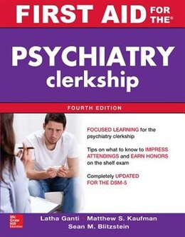 Book First Aid for the Psychiatry Clerkship, Fourth Edition by Latha Ganti