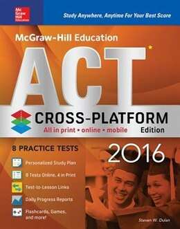 Book McGraw-Hill Education ACT 2016, Cross-Platform Edition by Steven W. Dulan