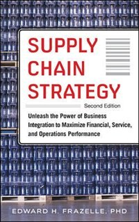 Book Supply Chain Strategy, Second Edition by Edward H. Frazelle