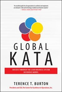 Book Global Kata: Success Through the Lean Business System Reference Model by Terence T. Burton