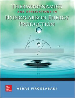 Book Thermodynamics and Applications of Hydrocarbons Energy Production by Abbas Firoozabadi