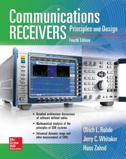 Book Communications Receivers: Principles and Design, Fourth Edition by Ulrich L. Rohde