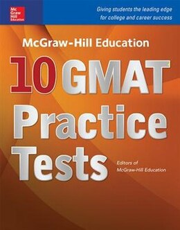 Book McGraw-Hill Education 10 GMAT Practice Tests by Editors of McGraw-Hill Education