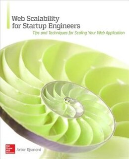 Book Web Scalability for Startup Engineers by Artur Ejsmont