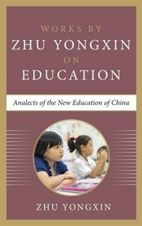 Book Analects of the New Education of China by Zhu Yongxin