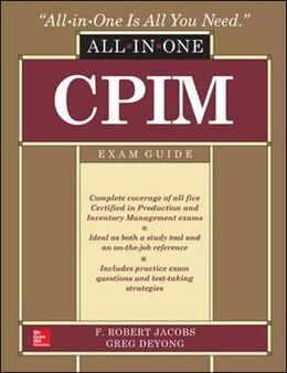 Book CPIM All-In-One Exam Guide by F. Robert Jacobs