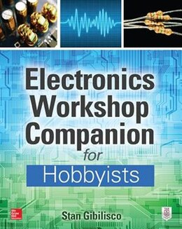 Book Electronics Workshop Companion for Hobbyists by Stan Gibilisco