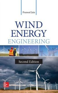 Book Wind Energy Engineering, Second Edition by Pramod Jain