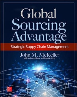 Book The Global Sourcing Advantage by John M. McKeller