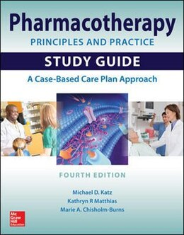 Book Pharmacotherapy Principles and Practice Study Guide, Fourth Edition by Michael D. Katz