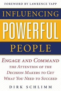 Book Influencing Powerful People (PB) by Dirk Schlimm