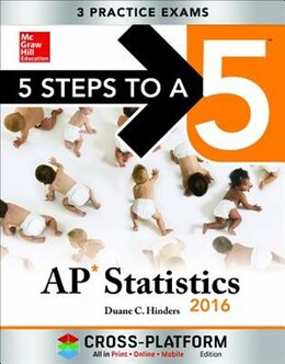 Book 5 Steps to a 5 AP Statistics 2016, Cross-Platform Edition by Duane C. Hinders