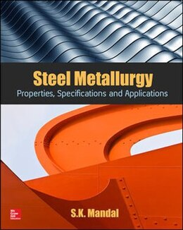 Book Steel Metallurgy: Properties, Specifications and Applications by S.K. Mandal
