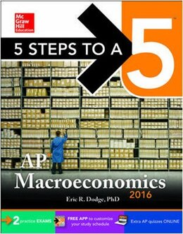 Book 5 Steps to a 5 AP Macroeconomics 2016 by Eric R. Dodge