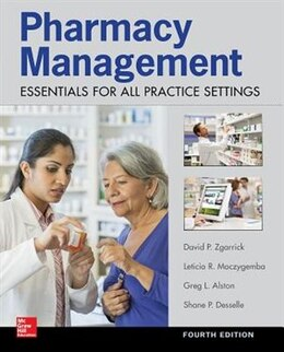 Book Pharmacy Management: Essentials for All Practice Settings, Fourth Edition by Shane Desselle