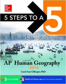 Book 5 Steps to a 5 AP Human Geography 2016 by Carol Ann Gillespie