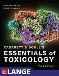 Casarett & Doull's Essentials of Toxicology, Third Edition