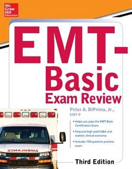Book McGraw-Hill Education's EMT-Basic Exam Review, Third Edition by Jr., Peter A. DiPrima