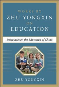 Book Discourses on the Education of China by Zhu Yongxin