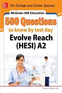 Book McGraw-Hill Education 500 Evolve Reach (HESI) A2 Questions to Know by Test Day by Kathy A. Zahler