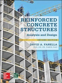 Book Reinforced Concrete Structures: Analysis and Design, Second Edition by David Fanella
