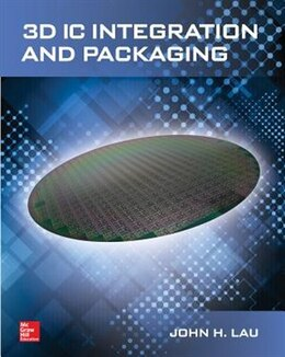 Book 3D IC Integration and Packaging by John Lau