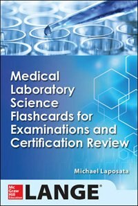 Book Medical Laboratory Science Flash Cards for Examinations and Certification Review by Michael Laposata