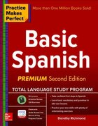 Practice Makes Perfect Basic Spanish, Second Edition: (Beginner) 325 Exercises + Online Flashcard…