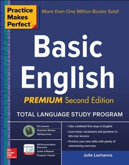 Book Practice Makes Perfect Basic English, Second Edition: (Beginner) 250 Exercises + 40 Audio… by Julie Lachance