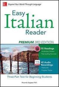Book Easy Italian Reader, Premium 2nd Edition: A Three-Part Text for Beginning Students by Riccarda Saggese