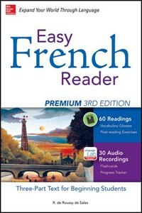 Book Easy French Reader Premium, Third Edition: A Three-Part Text for Beginning Students + 120 Minutes… by R. de Roussy de Sales