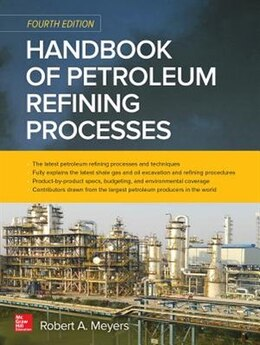 Book Handbook of Petroleum Refining Processes, Fourth Edition by Robert A. Meyers