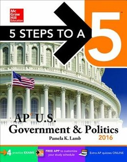 Book 5 Steps to a 5 AP US Government & Politics 2016 by Pamela K. Lamb