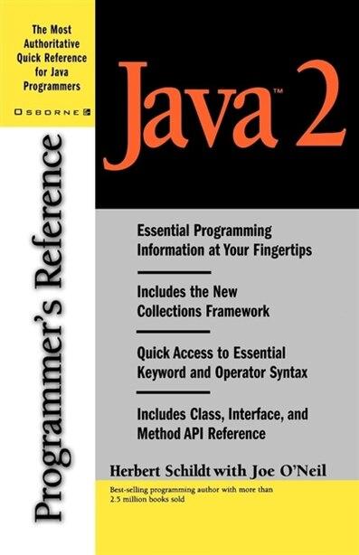 Java 2 Programmer's Reference by Herb Schildt