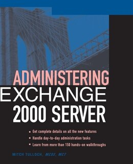 Book Administering Exchange 2000 Server by Mitch Tulloch